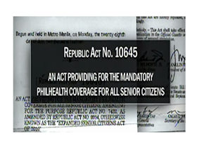 """According to  to Republic Act No. 10645 """"All senior citizens shall be covered by the national health insurance program of PhilHealth. Funds necessary to ensure the enrollment of all senior citizens not currently covered by any existing category shall be sourced from the National Health Insurance Fund of PhilHealth from proceeds of Republic Act No. 10351, in accordance with the pertinent laws and regulations.""""  Read more: https://www.jbsolis.com/2016/07/republic-act-no-10645-free-and.html#ixzz4MMAlFTJU"""