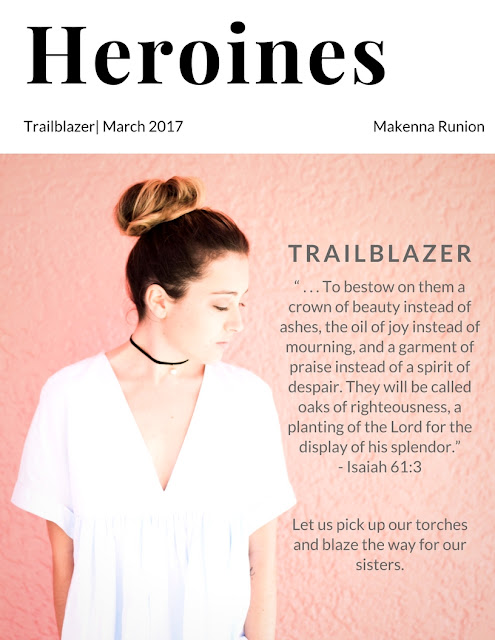 Trailblazer: Heroines Volume IV (Makenna Runion)