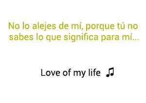 Queen Love Of My Life significado de la canción.