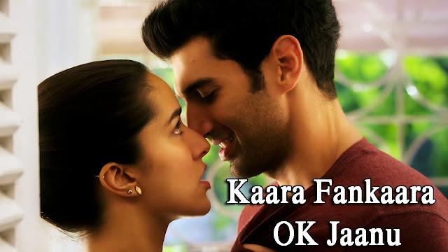 Kaara Fankaara Lyrics - Ok Jaanu