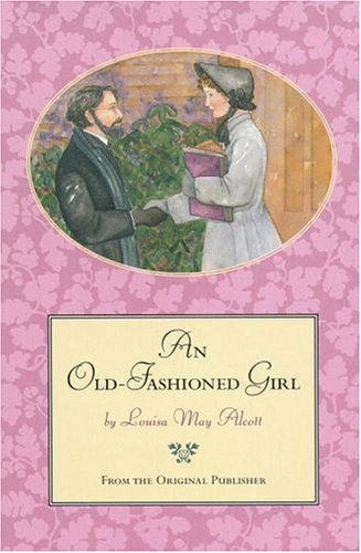 Reading 'An Old-Fashioned Girl' this June for the LMA reading challenge!