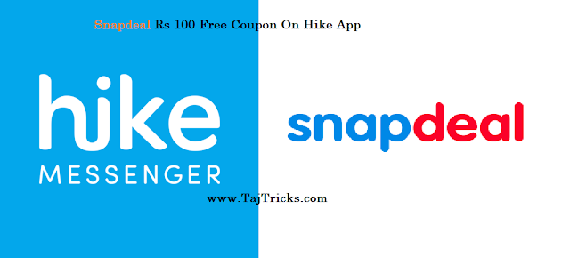 Hike - Snapdeal Free Coupon Worth Rs 100