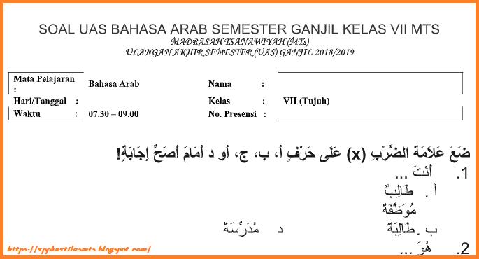 Soal Ulangan Bahasa Arab Kelas 7 Semester 1 Kunci Sukses