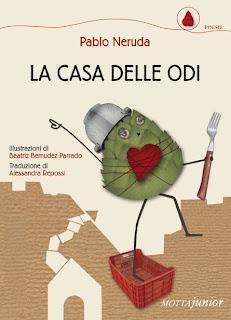 Pablo Neruda-poesie-La casa delle odi-Traduzione di Francesca Cosi e Alessandra Repossi - copertina