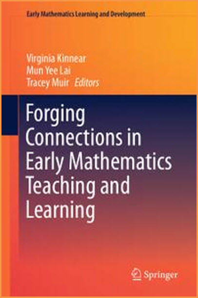 Forging Connections in Early Mathematics Teaching and Learning