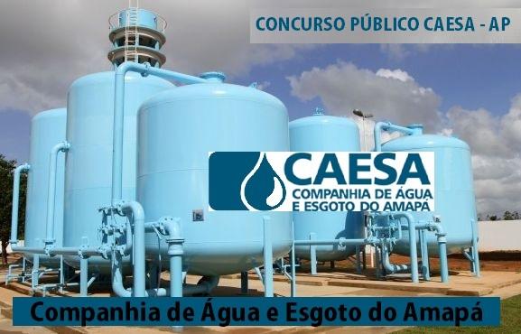 Concurso CAESA - Companhia de Água e Esgoto do Estado do Amapá - AP