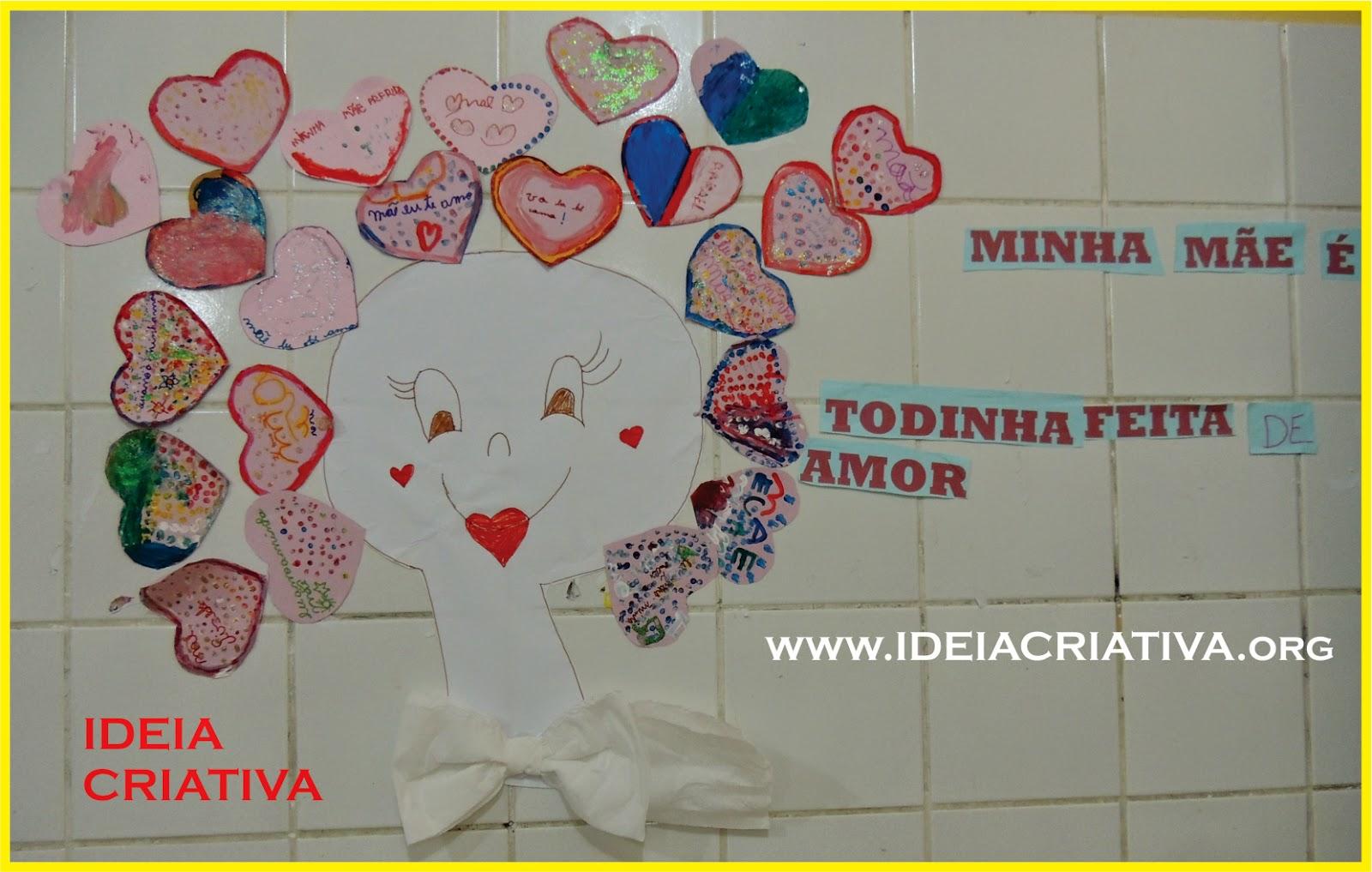 Painel Dia Das Mães Minha Mãe é Todinha Feita De Amor Ideia
