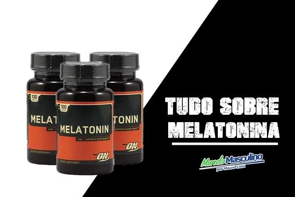 Tudo Sobre Melatonina