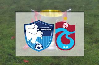 BB Erzurumspor - Trabzonspor Canli Maç İzle 16 Mart 2019