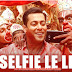 Selfie Le Le Re (Bajrangi Bhaijaan) Lyrics