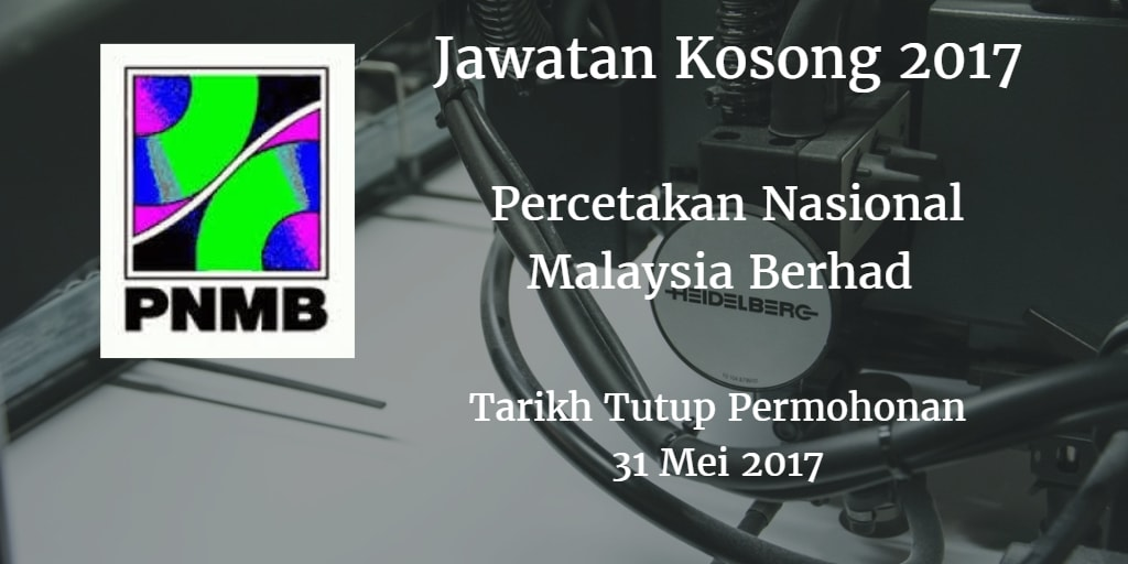 Jawatan Kosong PNMB 31 Mei 2017