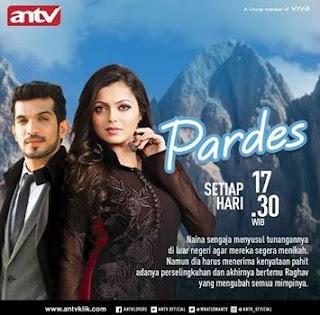 Sinopsis Pardes ANTV Episode 3 - Rabu 24 Januari 2018