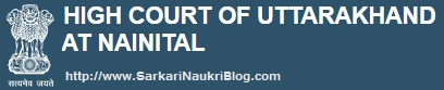 Recruitment in High Court of Uttarakhand Nainital