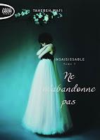 http://unpetitbout2moi.blogspot.fr/2017/06/insaisissable-ne-mabandonne-pas_12.html