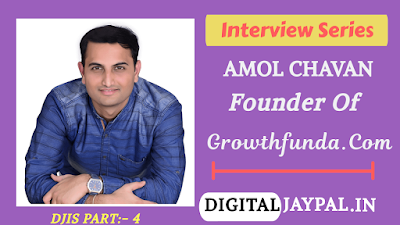Interview With Amol Chavan founder of Growthfunda