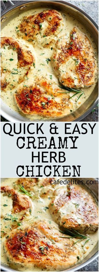Quick And Easy Creamy Herb Chicken