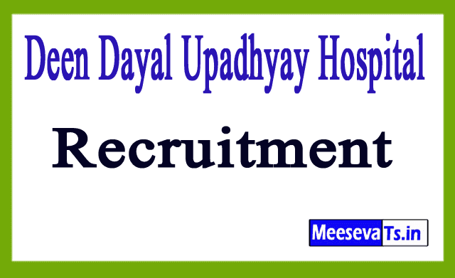 Deen Dayal Upadhyay Hospital DDU Hospital Recruitment