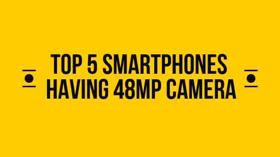 https://www.kaleemullahpro.com/2019/03/5-best-smartphones-having-48mp-camera.html