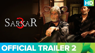 Sarkar 3 – Official Trailer 2 – Watch Online HD Movie Trailer – Amitabh Bachchan