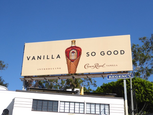 Crown Royal Vanilla So good billboard