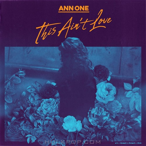 Ann One – This Ain't Love – Single