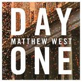 Matthew West Day One Christian Gospel Lyrics