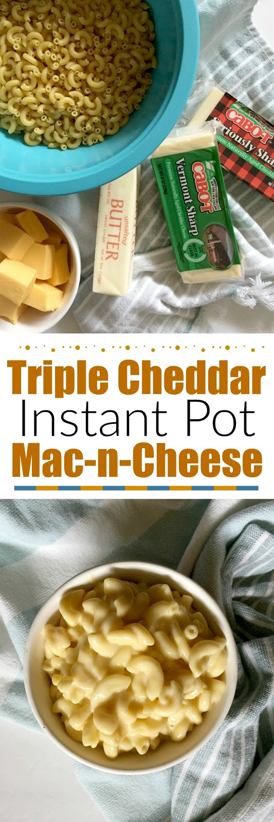 Triple Cheddar Instant Pot Mac-n-Cheese...the best macaroni and cheese you'll ever eat!  Ready in under 15 mintues and just six ingredients, it's creamy and smooth and very cheesy! (sweetandsavoryfood.com)