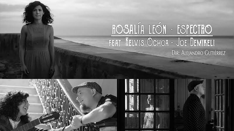 Rosalía León y Kelvis Ochoa - ¨Espectro¨ - Videoclip - Dirección: Alejandro Gutiérrez. Portal del Vídeo Clip Cubano