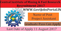 Central Institute of Mining and Fuel Research Recruitment 2017– 50 Project Assistant