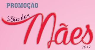 Promoção CDL Forquilhinha Dia das Mães 2017 Mil Reais
