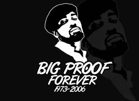 R.I.P. BIG Proof
