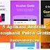 5 Aplikasi Penghasil Pulsa dan Voucher Belanja Gratis tiap Hari