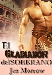 El Gladiador del Soberano – Jez Morrow