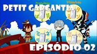 http://suiseinogargantiabrasil.blogspot.com.br/2016/03/assista-online-petit-gargantia-episodio_19.html
