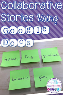 Google Docs is an easy way for students to write collaborative stories.