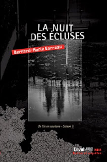 Vie quotidienne de FLaure : La nuit des écluses - Bernard-Marie GARREAU Un flic en soutane - saison 3