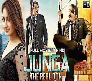 Junga – The Real Don (2019) Hindi Dubbed HDRip | 720p | 480p