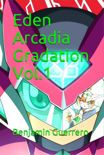 Eden Arcadia Gradation Vol.1 by Benjamin J. Guerrero
