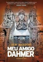 http://www.blogpedrogabriel.com/2017/08/resenha-meu-amigo-dahmer-de-derf.html
