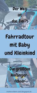Unsere erste Fahrradtour mit Baby und Kleinkind