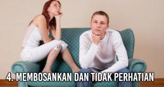 Membosankan dan Tidak Perhatian salah satu sifat wanita yang bisa membuat pria memutuskan untuk selingkuh