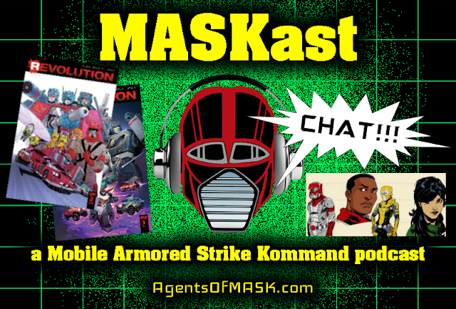 MASKast Chat: IDW M.A.S.K. & Revolution Comics