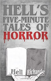 https://www.amazon.com/Hells-Five-Minute-Tales-Horror-Richards/dp/1545184453/ref=sr_1_1?ie=UTF8&qid=1497398343&sr=8-1&keywords=hell%27s+five+minute+tales+of+horror