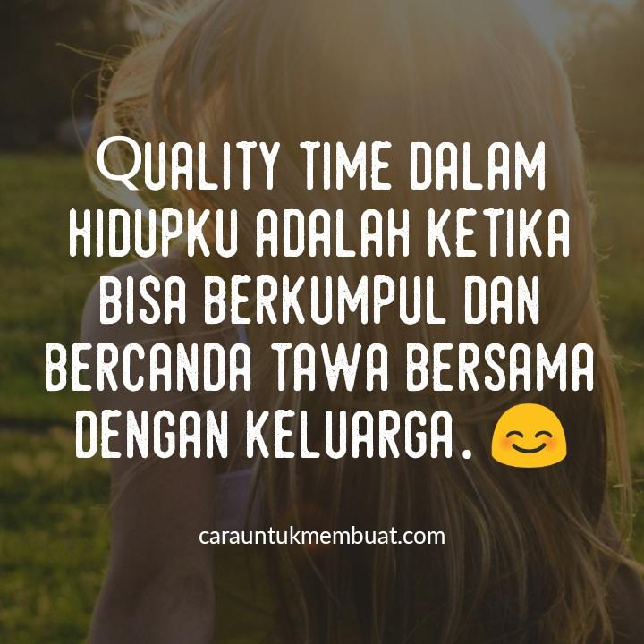 Populer 48 Kata Kata Bijak Quality Time