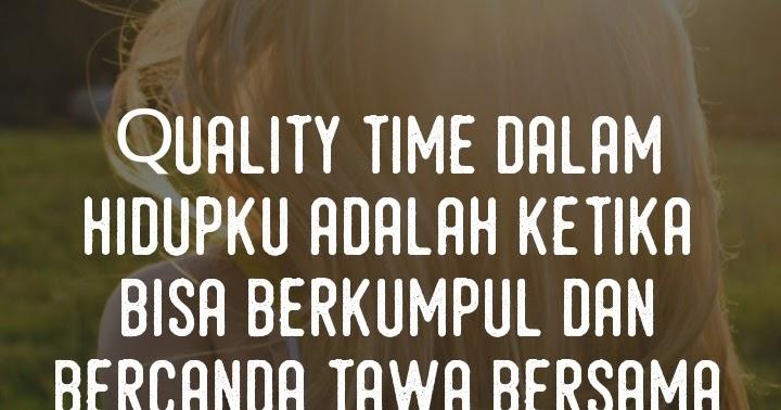 Kata Kata Romantis Quality Time Ceria Kq