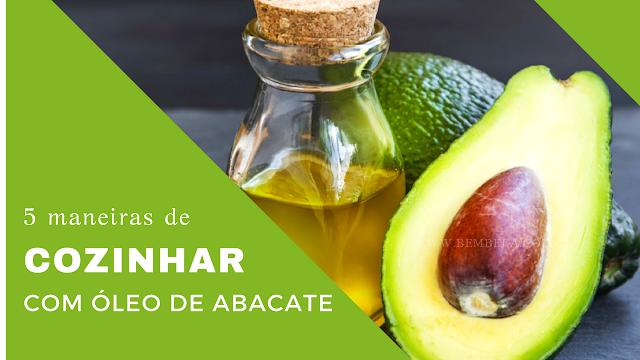cozinhar-oleo-abacate