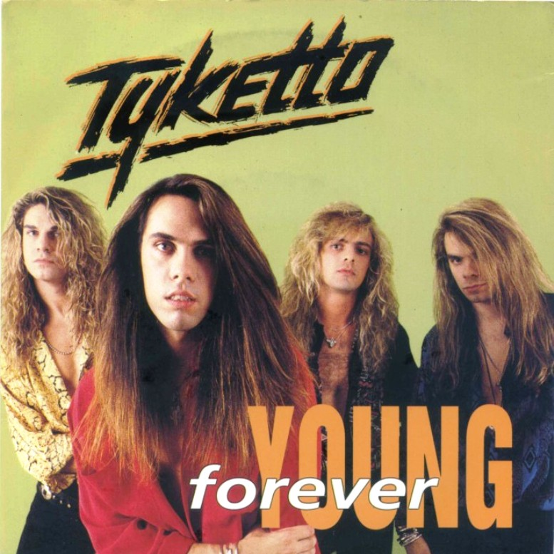 Forever Young. Tyketto