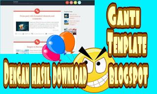 cara mengganti template blog di blogspot dengan template hasil download
