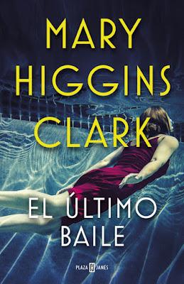 El último baile - Mary Higgins Clark (2019)