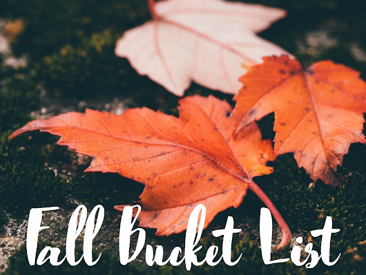 Fall Bucket List | Baylie Moore